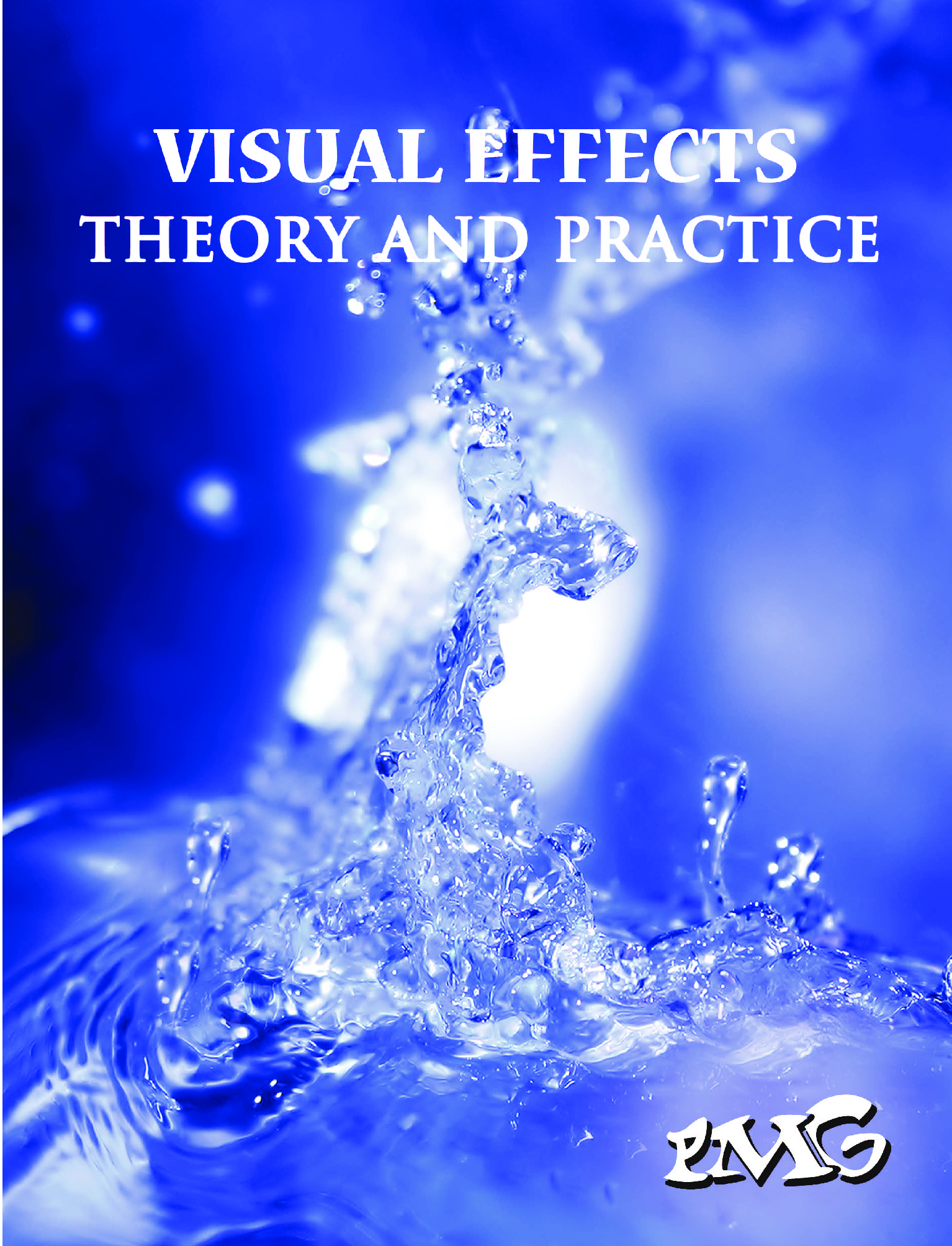 Visual Effects Theory And Practice Ebook Ebook Pothi Com