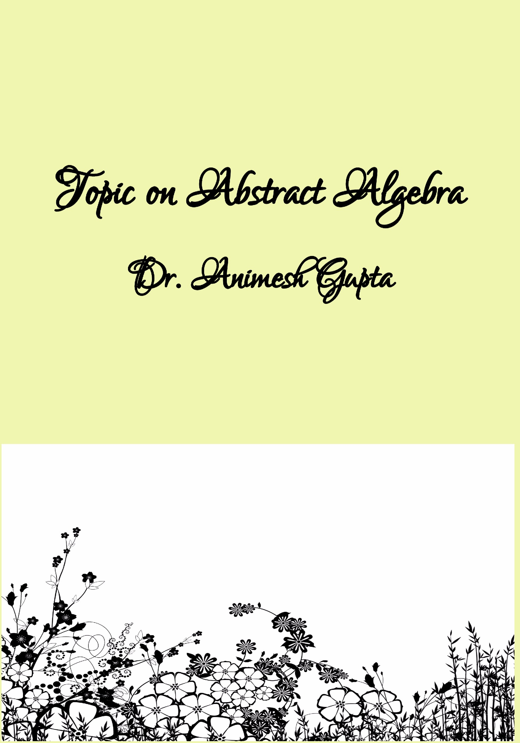 Topic on Abstract Algebra (eBook) eBook | Pothi com