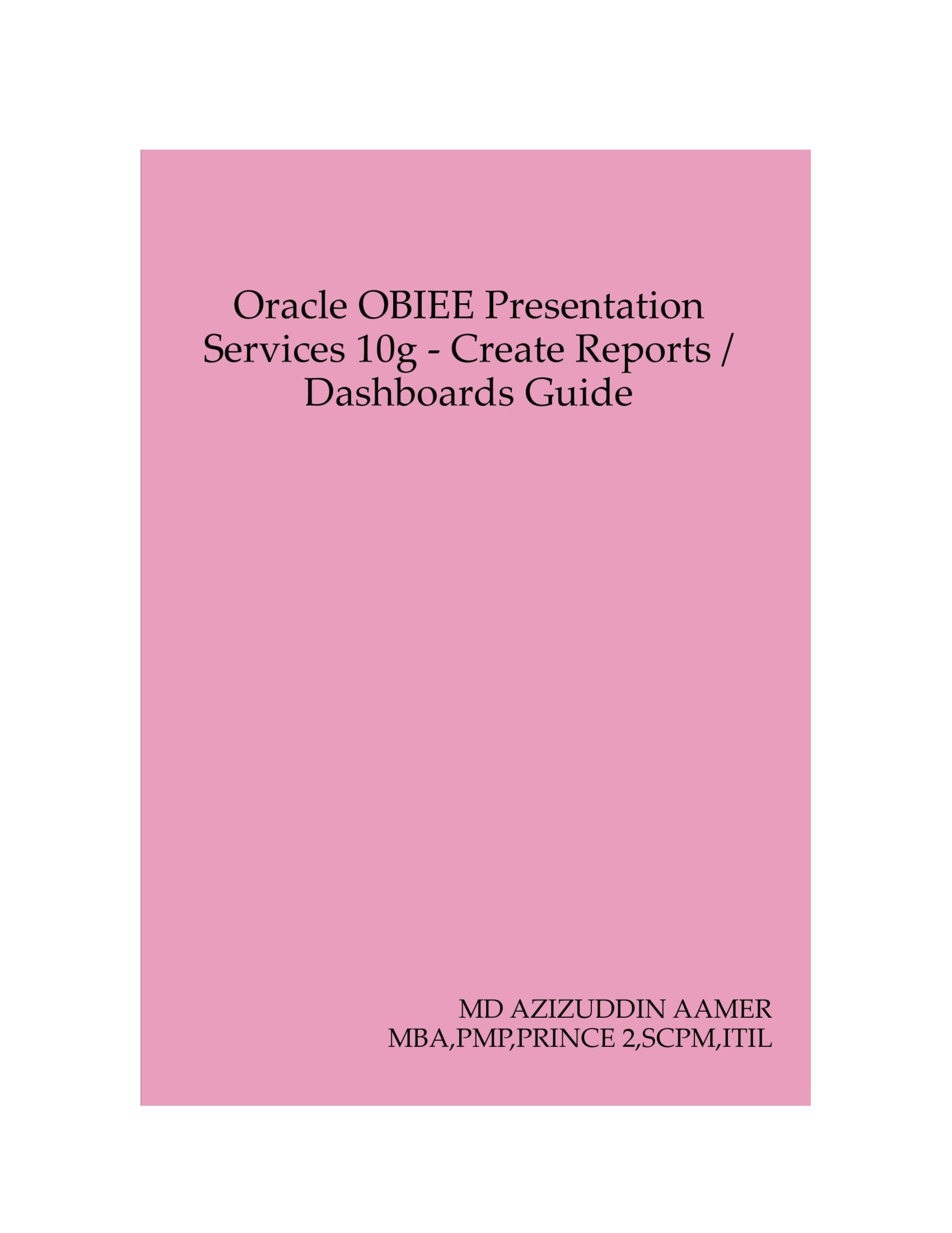 Oracle OBIEE Presentation Services 10g - Create Reports ...